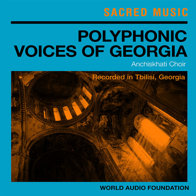 Anchiskhati Choir - Polyphonic Voices of Georgia