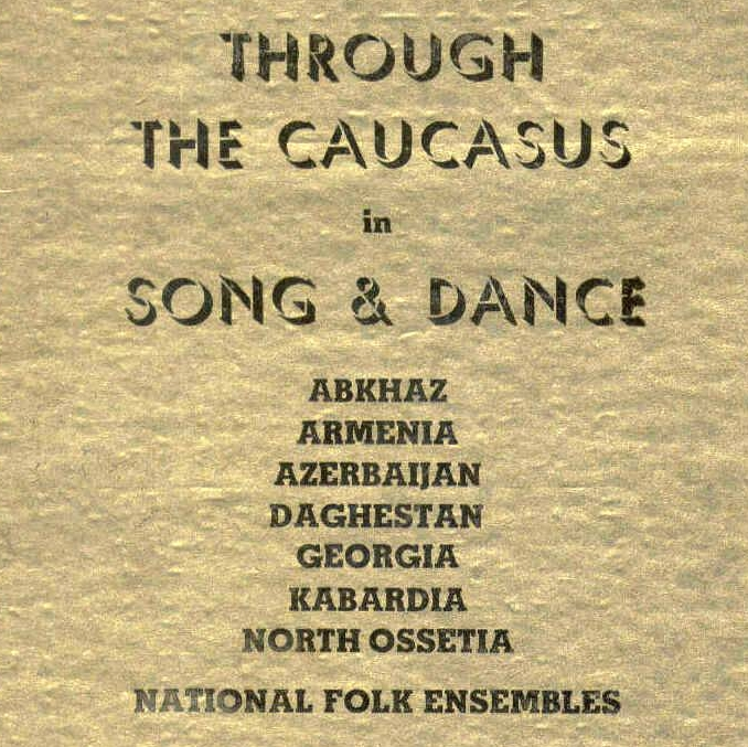Caucasus in Song & Dance