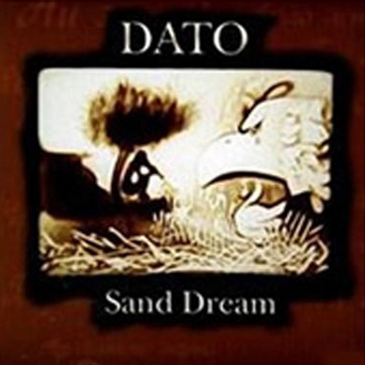 Dato Xujadze - Sand dream