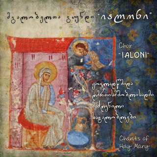 Ialoni - Chants of Holy Mary