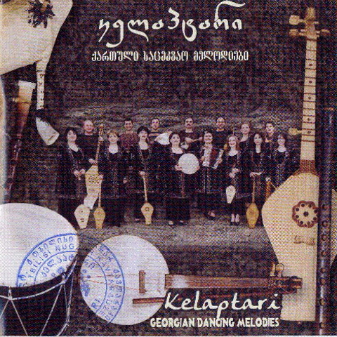 Kelaptari - Georgian dancing melodies