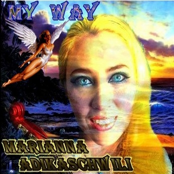 Marianna Adikashvili - My way