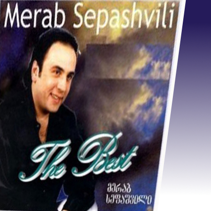 Merab Sepashvili - The best