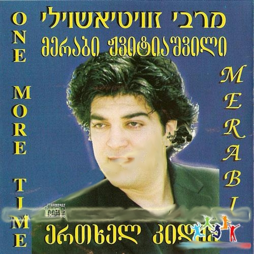 Merab Zvitiashvili (Zavit) - One more time