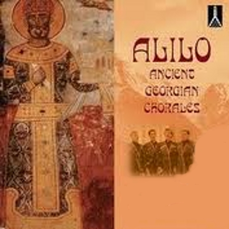Alilo - Ancient Georgian Chorales