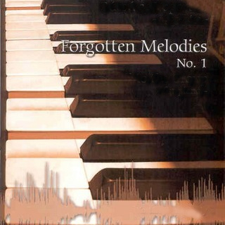 Forgotten melodies CD1