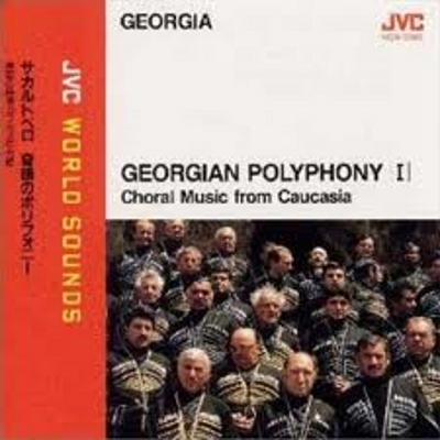 Choral Music from Caucasia - Georgian Polyphony