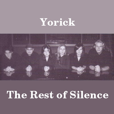 Yorick - The rest is silence